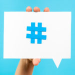 El Hashtag en tus campañas
